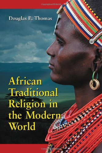 9780786418350: African Traditional Religion in the Modern World: An Introduction