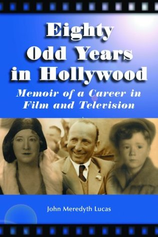 9780786418381: Eighty Odd Years in Hollywood: Memoir of a Career in Film and Television
