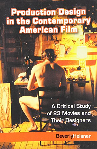 9780786418657: Production Design in the Contemporary American Film: A Critical Study of 23 Movies and Their Designers