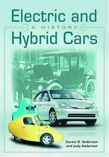9780786418725: Electric and Hybrid Cars: A History