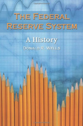 9780786418800: The Federal Reserve System: A History