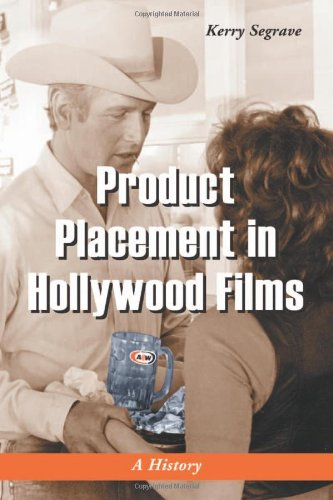9780786419043: Product Placement in Hollywood Films: A History