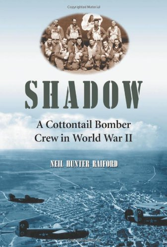 9780786419067: Shadow: A Cottontail Bomber Crew in World War II