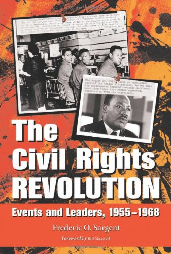 9780786419142: The Civil Rights Revolution: Events and Leaders, 1955-1968