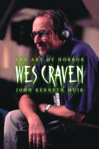 9780786419234: Wes Craven: The Art of Horror