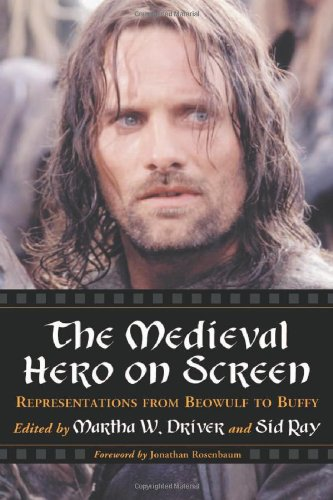 9780786419265: The Medieval Hero on Screen: Representations from Beowulf to Buffy