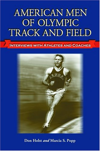 9780786419302: American Men of Olympic Track and Field: Interviews with Athletes and Coaches
