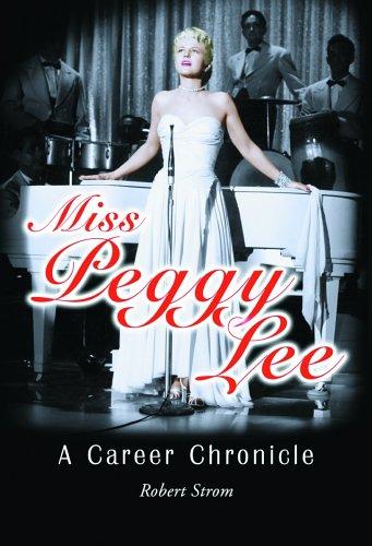 9780786419364: Miss Peggy Lee: A Career Chronicle