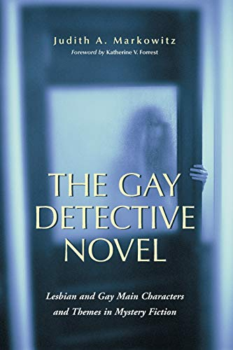 The Gay Detective Novel. Lesbian and Gay: Markowitz, Judith A.