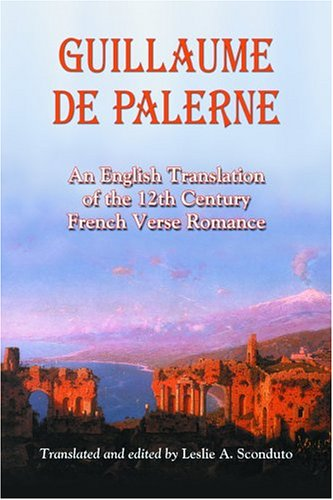 9780786419647: Guillaume De Palerne: An English Translation of the 12th Century French Verse Romance