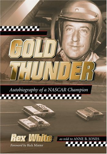 9780786419753: Gold Thunder: Autobiography of a NASCAR Champion