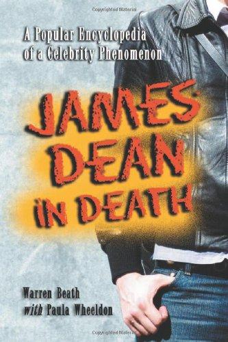 9780786420001: James Dean in Death: A Popular Encyclopedia of a Celebrity Phenomenon