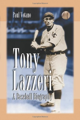9780786420148: Tony Lazzeri: A Baseball Biography