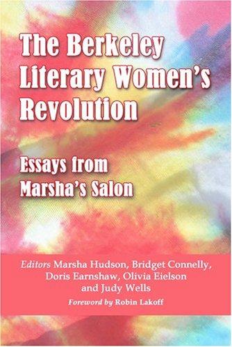 9780786420254: The Berkeley Literary Women's Revolution: Essays from Marsha's Salon