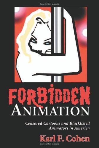 9780786420322: Forbidden Animation: Censored Cartoons and Blacklisted Animators in America