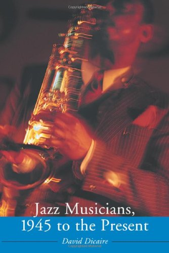 9780786420971: Jazz Musicians, 1945 To The Present