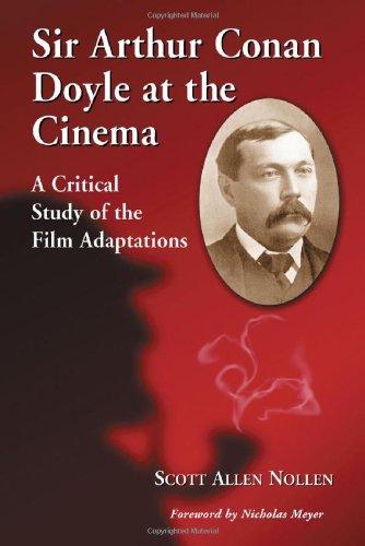 9780786421244: Sir Arthur Conan Doyle at the Cinema: A Critical Study of the Film Adaptations