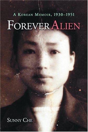 9780786421541: Forever Alien: A Korean Memoir, 1930-1951