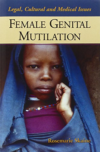 9780786421671: Female Genital Mutilation: Legal, Cultural And Medical Issues