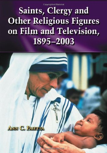 9780786421862: Saints, Clergy And Other Religious Figures on Film And Television, 1895-2003