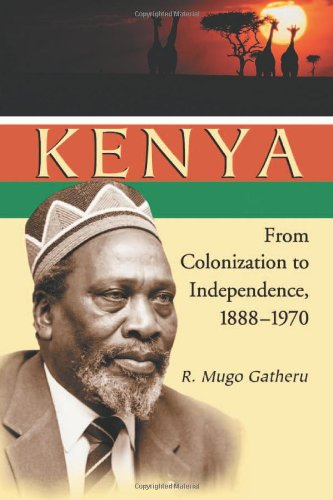 9780786421992: Kenya: From Colonization to Independence, 1888-1970