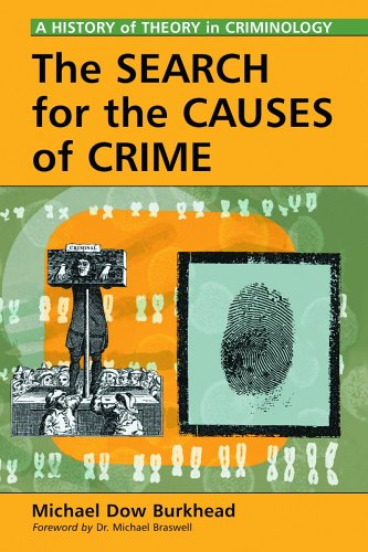 9780786422227: The Search for the Causes of Crime: A History of Theory in Criminology