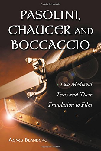 9780786422470: Pasolini, Chaucer And Boccaccio: Two Medieval Texts And Their Translation to Film