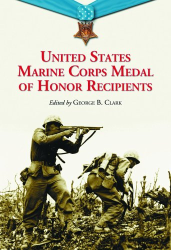 9780786422715: United States Marine Corps Medal Of Honor Recipients: A Comprehensive Registry, Including U.s. Navy