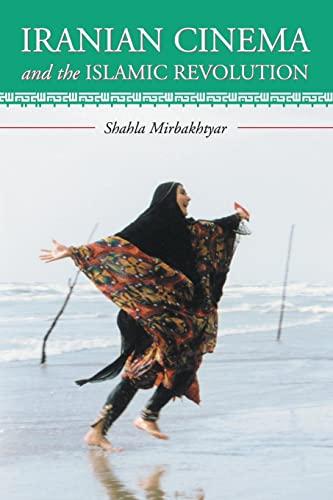 9780786422852: Iranian Cinema And the Islamic Revolution