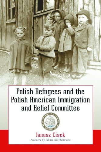 9780786422944: Polish Refugees and the Polish American Immigration and Relief Committee