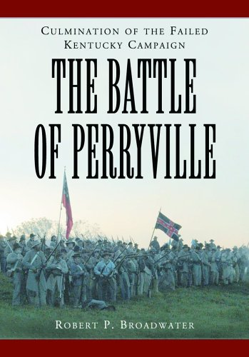 9780786423033: Battle of Perryville, 1862: Culmination of the Failed Kentucky Campaign
