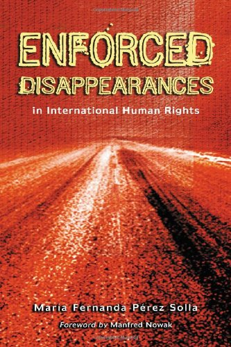 9780786423255: Enforced Disappearances in International Human Rights