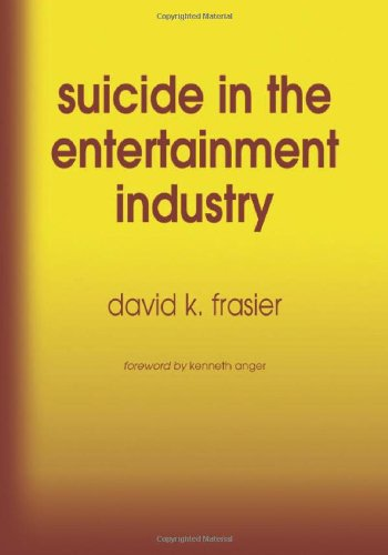 9780786423330: Suicide in the Entertainment Industry: An Encyclopedia of 840 Twentieth Century Cases