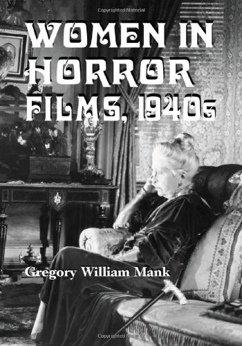 9780786423354: Women In Horror Films, 1940s