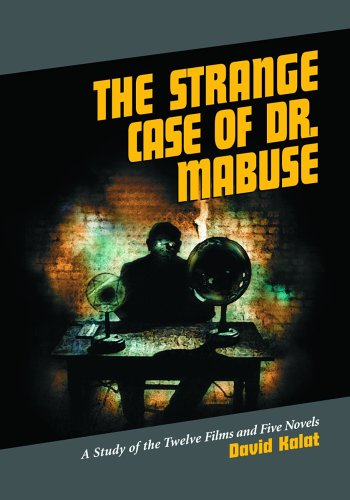 9780786423378: The Strange Case Of Dr. Mabuse: A Study Of The Twelve Films And Five Novels