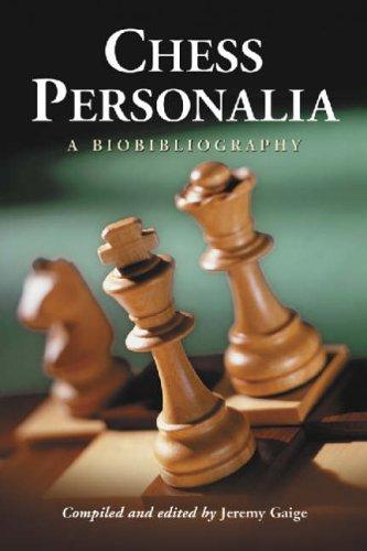 9780786423538: Chess Personalia: A Biobibliography