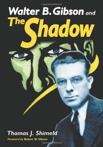 9780786423613: Walter B. Gibson And the Shadow