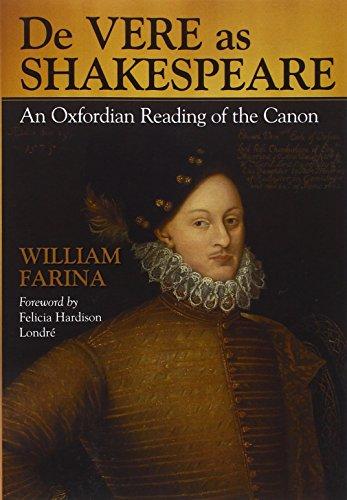 9780786423835: De Vere As Shakespeare: An Oxfordian Reading of the Canon