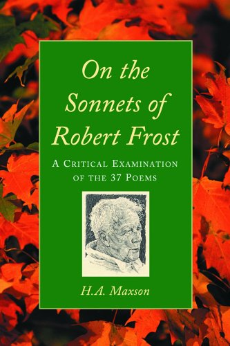 9780786424207: On the Sonnets of Robert Frost: A Critical Examination of the 37 Poems