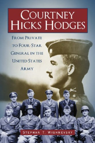 9780786424344: Courtney Hicks Hodges: From Private to Four-star General in the United