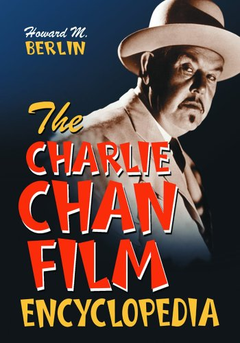 9780786424528: The Charlie Chan Film Encyclopedia