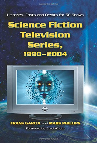 9780786424832: Science Fiction Television Series, 1990-2004