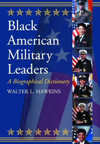 9780786424863: Black American Military Leaders: A Biographical Dictionary
