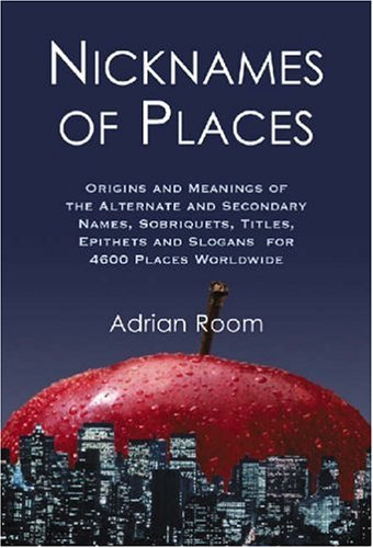 Nicknames of Places: Origins And Meanings of: Adrian Room
