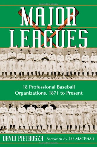 9780786425303: Major Leagues: The Formation, Sometimes Absorption And Mostly