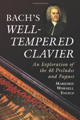 """9780786425440: Bach's """"Well-Tempered Clavier"""": An Exploration of the 48 Preludes and Fugues"""