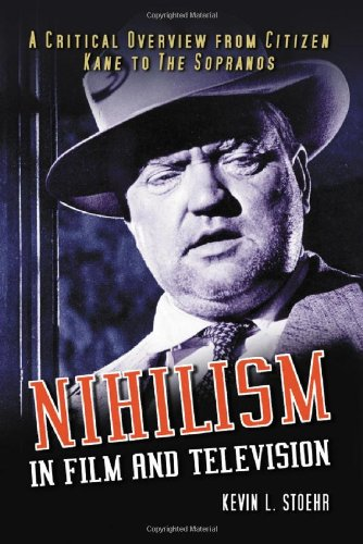 9780786425471: Nihilism in Film and Television: A Critical Overview from Citizen Kane to the Sopranos