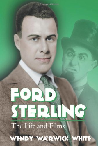 9780786425877: Ford Sterling: The Life And Films