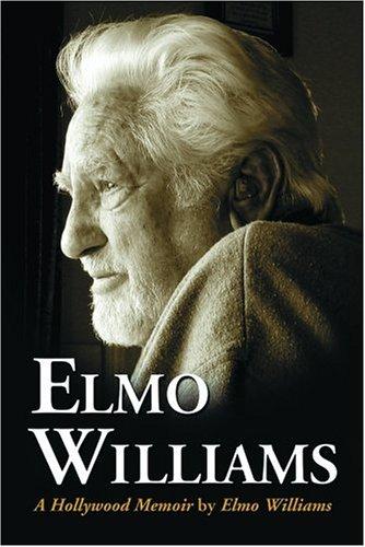 9780786426218: Elmo Williams: A Hollywood Memoir