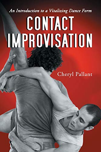 9780786426478: Contact Improvisation: An Introduction to a Vitalizing Dance Form